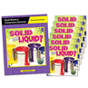Solid or Liquid? - Level D Book Room